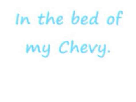 justin moore bed of my chevy bed of my chevy lyrics justin moore youtube
