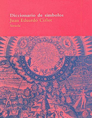 libro diccionario de simbolos rustico diccionario de s 237 mbolos el 193 rbol del para 237 so