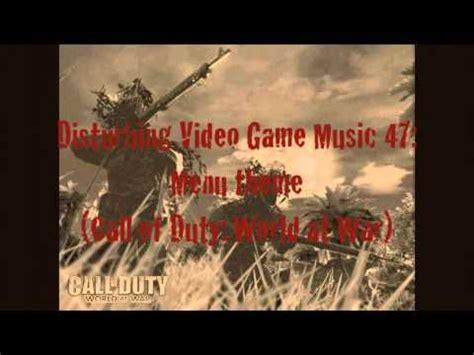 theme music world at war disturbing video game music 45 menu theme call of duty