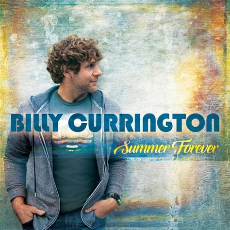 country music 2015 summer billy currington to release sixth studio album summer