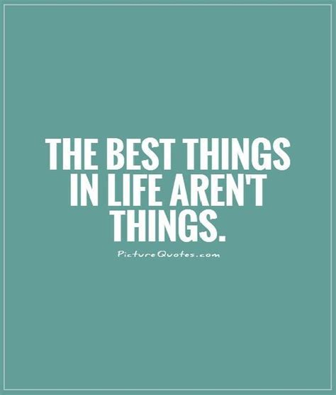 One Of The Best Things About Living In A City Is T by The Best Things In Aren T Things Picture Quotes