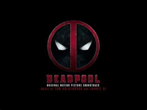 deadpool theme junkie xl maximum effort junkie xl music and video