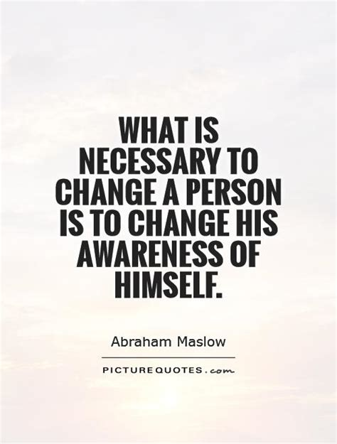 awareness quotes change is necessary quotes quotesgram