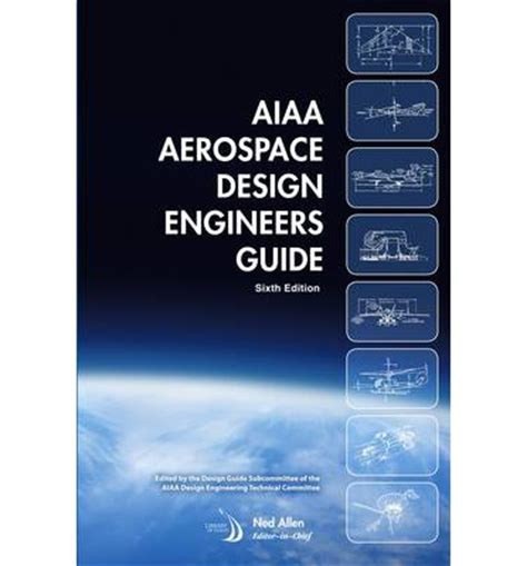 design engineer guide aiaa aerospace design engineers guide e russ althoff