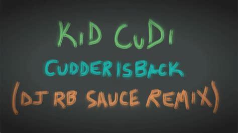 Kid Cudi Ottoman Lirik Kid Cudi Cudderisback Dj Remix Mp3 10 09 Mb