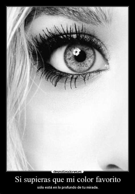 imagenes de ojos con frases imagenes de ojos de colores con frases imagui