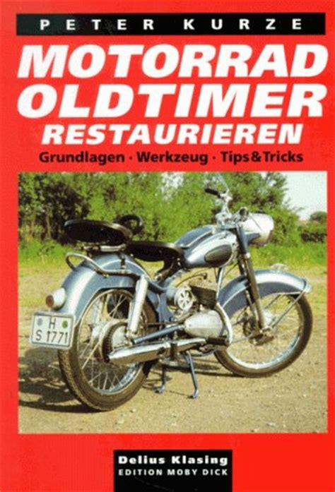 Oldtimer Motorrad Zum Restaurieren Kaufen by Retrocycles Literatur