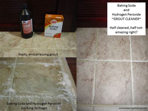 Cleaning Grout With Hydrogen Peroxide Baking Soda And Hydrogen Peroxide Grout Cleaner 187 Balancing The Busy