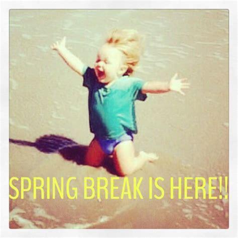 spring break quotes  teachers quotesgram