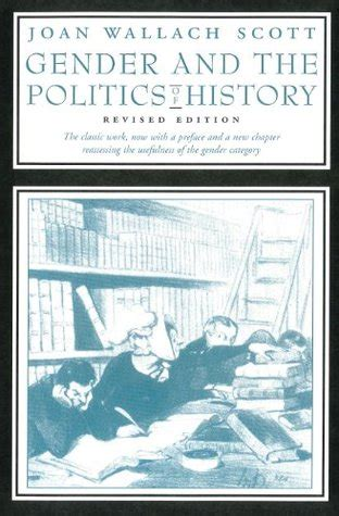 Gender And Politics gender and the politics of history by joan wallach