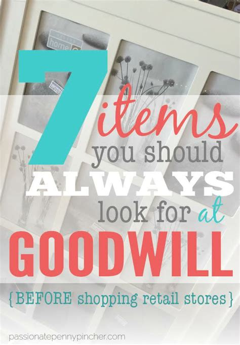 should you always look for 7 items you should always look for at goodwill money