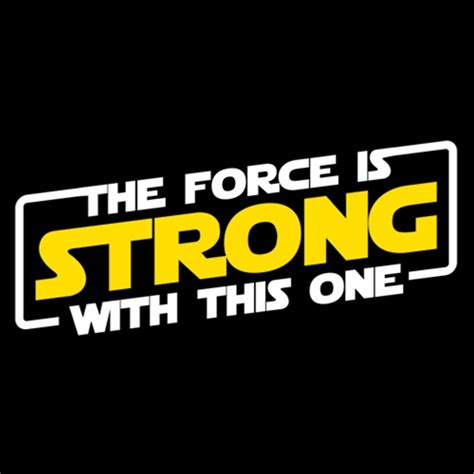 The Strong One the is strong with this one t shirt