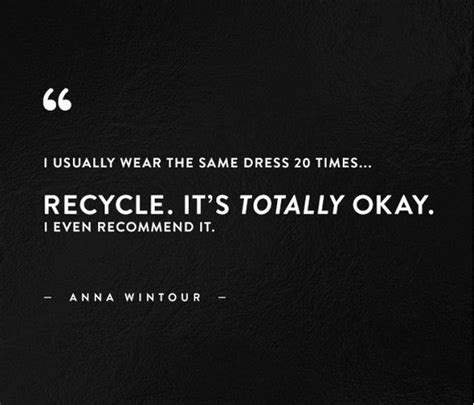 Times It Might Be Okay For To Wear Dresses by Quotes About Fashion I Usually Wear The Same Dress 20