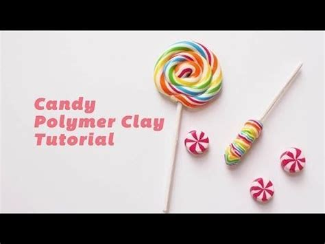 youtube tutorial polymer clay how to make rainbow lollipop and candy polymer clay