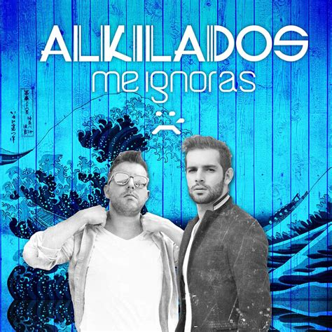 alkilados me ignoras remix descargar alkilados me ignoras mp3 el genero urbano