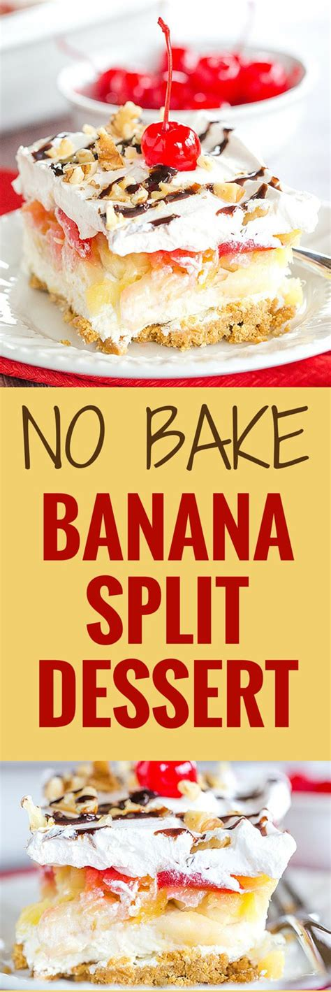No Bake Banana Split Dessert 17 Of 2017 S Best Cheeses Ideas On