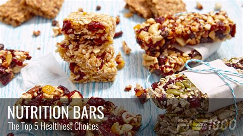 top nutrition bars top 5 healthiest nutrition bars 187 ps1000 blog