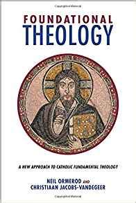 fundamental theology sacra doctrina books foundational theology a new approach to catholic