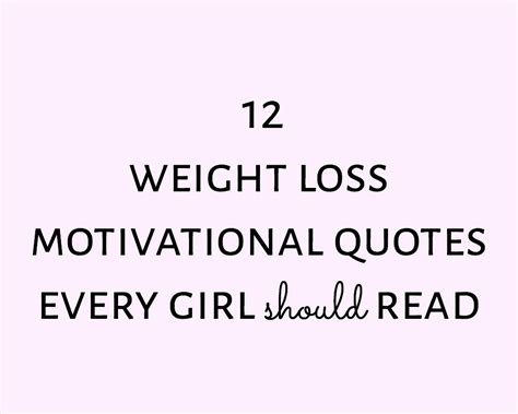 i loss weight quotes weight loss inspiration quote free motivational weight