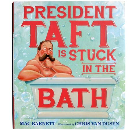 Which President Got Stuck In The White House Bathtub by Big Piney Elementary Library