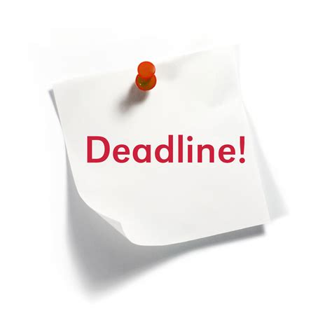 March 15 Mba Deadline by Image Gallery Deadline Sign