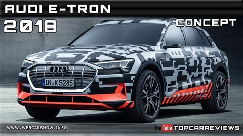 Audi E Tron Release Date by 2018 Audi E Tron Concept Review Rendered Price Specs