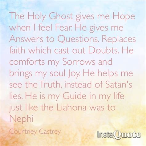 holy ghost film quotes holy ghost lds quotes quotesgram