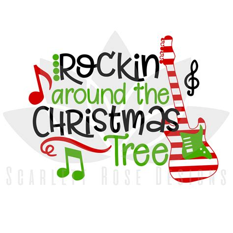 christmas svg cut file rockin around the christmas tree