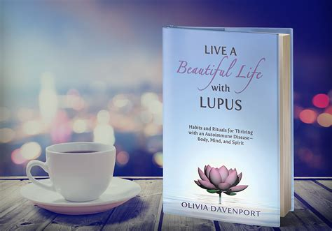 live a beautiful books live a beautiful with lupus habits and rituals for