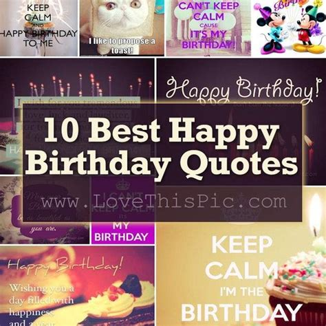 Best Birthday Quotes For 10 Best Happy Birthday Quotes