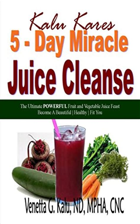 5 Day Detox With Fruits And Vegetables by Top 100 Kindle Deals Today Yo Free Sles