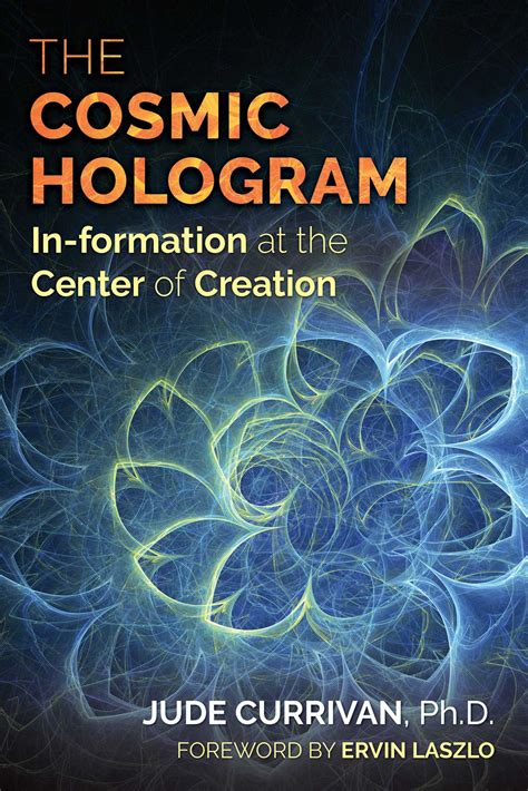 cosmic in books the cosmic hologram book by jude currivan ervin laszlo