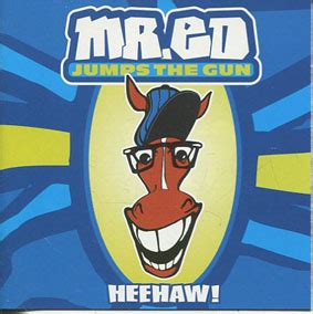 Kaset Mr Ed Jumps The Gun Heehaw divari kangas