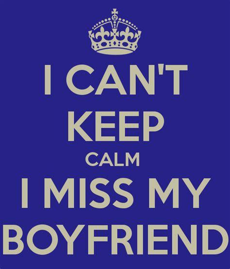 i miss my boyfriend quotes quotesgram