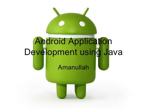 Why Android Uses Java by Android Application Development Using Java