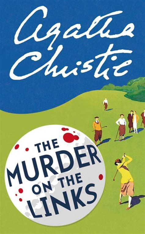 the murder at the the murder on the links by agatha christie agatha christie