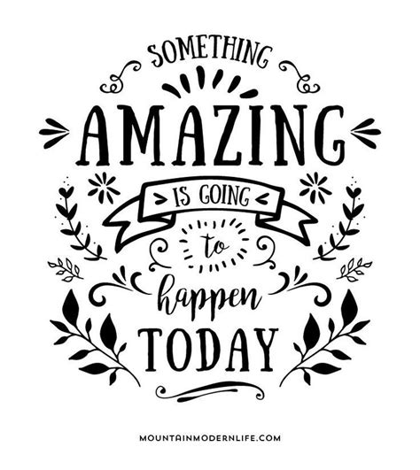 Printable Lettering Quotes | something amazing is going to happen today free