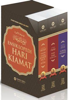 Ensiklopedi Hari Kiamat Syaikh Mahir Ahmad Ash Shufi ensiklopedi hari kiamat 3 jilid syaikh mahir ahmad ash