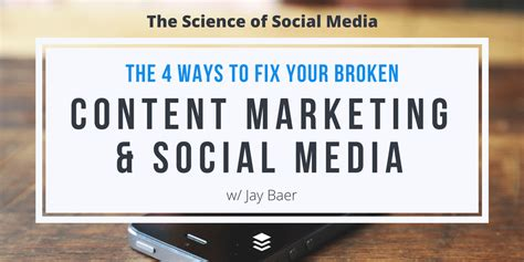 Ways To Fix Your Broken Products by The 4 Ways To Fix Your Broken Content Marketing And Social