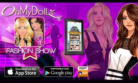 oh my dollz fashion show le nouveau jeu sur l univers d ohmydollz ohmydollz
