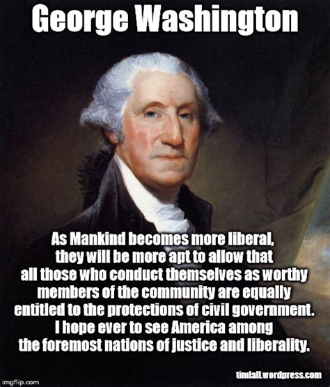 Washington Memes - washington on liberality and civil rights imgflip