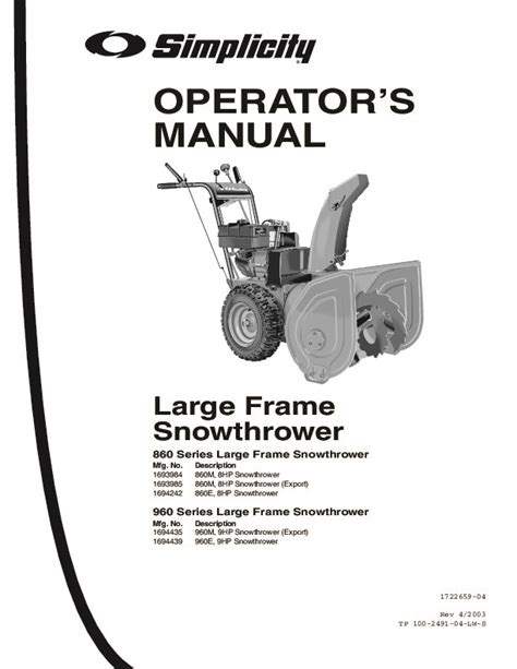 simplicity 860 960 1693984 1693985 1694242 1694435 1694439 large frame snow blower owners manual
