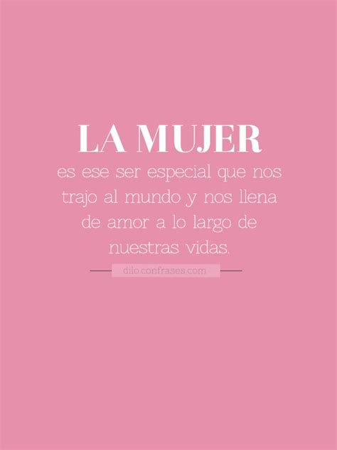 imagenes feliz dia a todas las mujeres pin by confrases on frases quotes pinterest