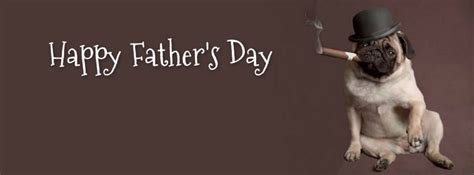 fathers day pictures photos and images for facebook pug holiday themed facebook cover photos for your timeline