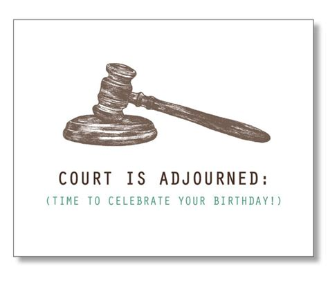 printable birthday cards for lawyers hilarious lawyer birthday card for friend judge by