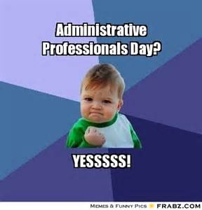 administrative professionals day success kid meme