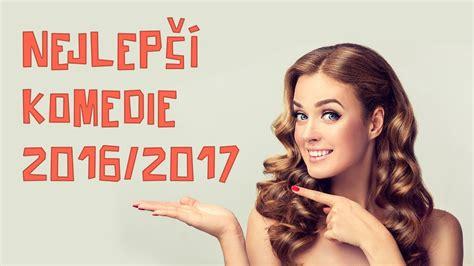 filmy 2017 online komedie 2016 2017 nejlepš 237 komedie a filmy online cz