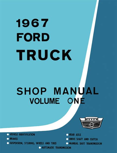 service and repair manuals 1967 ford country on board diagnostic system 1967 ford truck shop manual complete service procedures factory authorized
