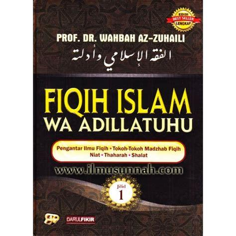 bacaan islam  kitab fiqh wa adillatuhu wahbah zuhaili