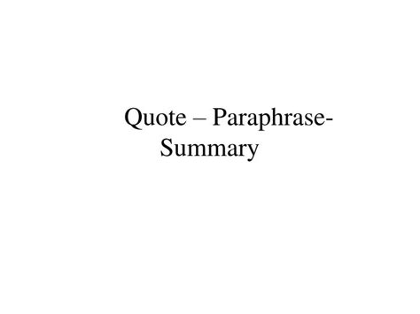 ppt quote paraphrase summary powerpoint presentation